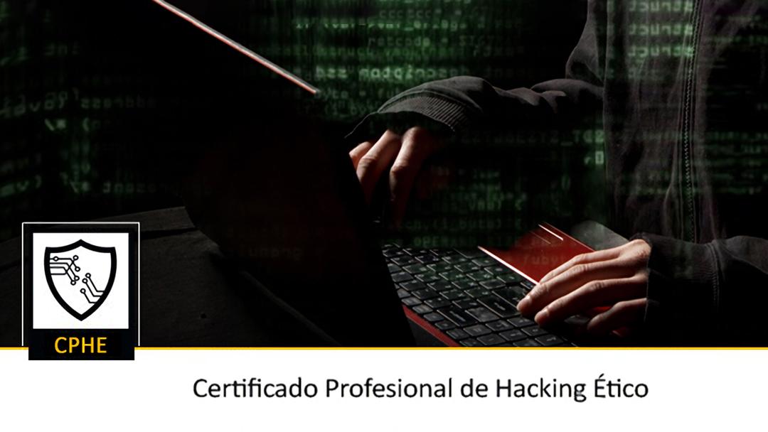 ¿Te apasiona la seguridad informática? Consigue tu certificado de hacking ético