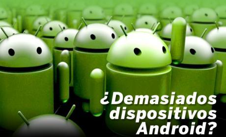 ¿Existen demasiados dispositivos Android?