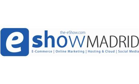 eShow tendrá lugar en Madrid del 30 de septiembre al 1 de octubre