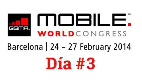 Resumen del día 3 en el MWC 2014 de Barcelona