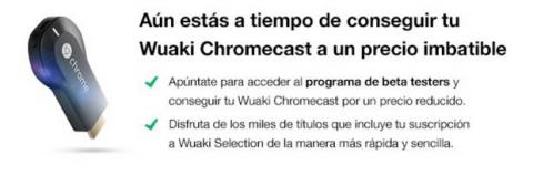 Wuaki.tv Chromecast