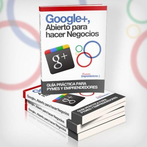 Google + Abierto para hacer negocios