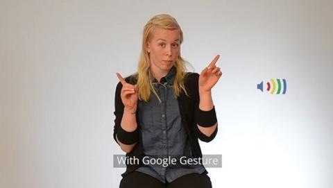 Google Gesture un traductor a voz del lenguaje de signos para sordomudos.