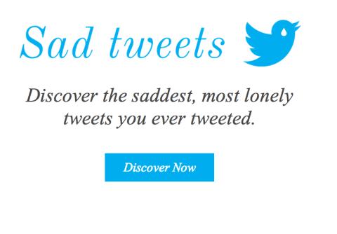 Descubre cuáles son tus tuits 'más tristes' con Sad Tweets