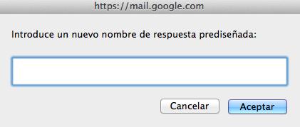 Poner nombre a una respuesta estándar de Gmail
