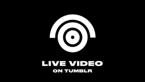 Tumblr introduce streaming de vídeo en vivo