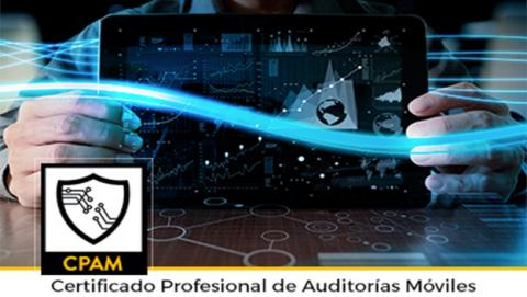 El Certificado profesional de auditorías móviles asegura tu futuro