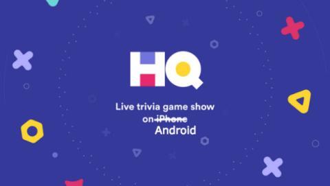 HQ Trivia, ya disponible en Android.