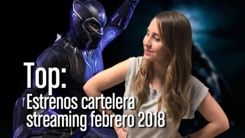 estrenos cine netflix hbo amazon febrero 2018 mejores peliculas series