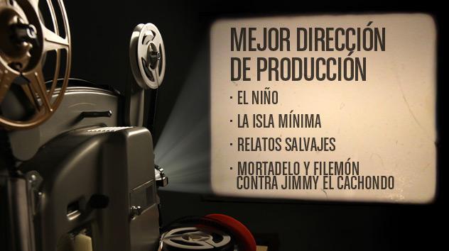 Nominados a los premios Goya 2015: Mejor dirección de producción